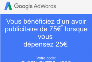 Comment obtenir coupon promo Google Adwords de 75€ ?